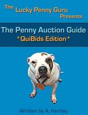 The Penny Auction Guide