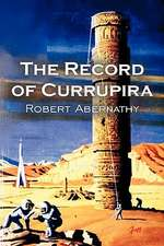 The Record of Currupira by Robert Abernathy, Science Fiction, Fantasy