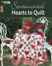 Cribbs, T: Sentimental Hearts to Quilt