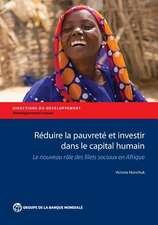 Reduire La Pauvrete Et Investir Dans Le Capital Humain