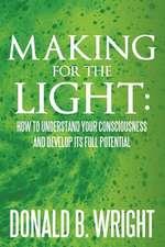 Making for the Light