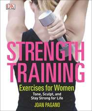 Strength Training:  Exercises for Women