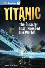 DK Readers L3:  The Disaster That Shocked the World!