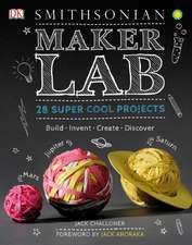 Maker Lab:  Build * Invent * Create * Discover