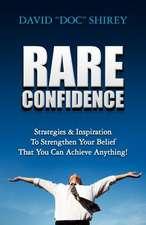 Rare Confidence