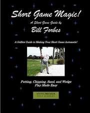 Short Game Magic