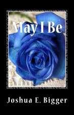 May I Be