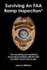 Surviving an FAA Ramp Inspection*