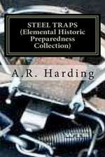 Steel Traps (Elemental Historic Preparedness Collection)