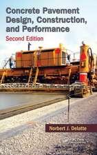 Concrete Pavement Design, Construction, and Performance, Second Edition