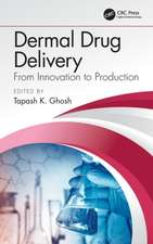 Dermal Drug Delivery:  From Innovation to Production