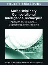 Multidisciplinary Computational Intelligence Techniques