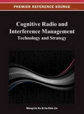 Cognitive Radio and Interference Management