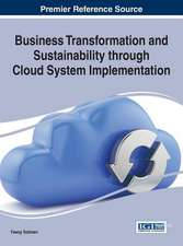 Business Transformation and Sustainability Through Cloud System Implementation:  Trends and Global Considerations