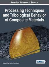 Processing Techniques and Tribological Behavior of Composite Materials