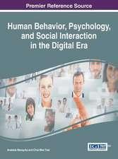 Human Behavior, Psychology, and Social Interaction in the Digital Era