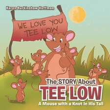 The Story about Tee Low