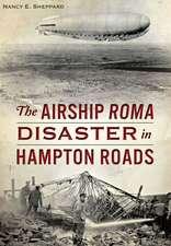 The Airship Roma Disaster in Hampton Roads