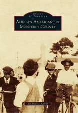 African Americans of Monterey County