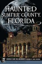 Haunted Sumter County, Florida