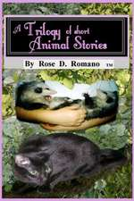 A Trilogy of Short Animal Stories