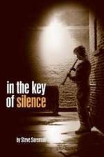 In the Key of Silence