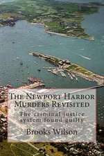The Newport Harbor Murders Revisited