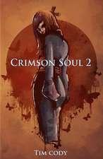 Crimson Soul 2
