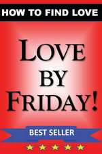 Love by Friday