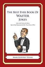The Best Ever Book of Waiter Jokes