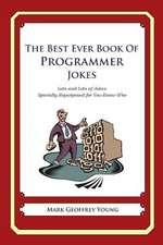 The Best Ever Book of Programmer Jokes