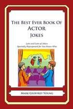 The Best Ever Book of Actor Jokes
