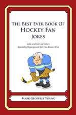 The Best Ever Book of Hockey Fan Jokes