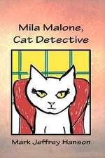 Mila Malone, Cat Detective