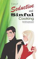 Seductive and Sinful Cooking