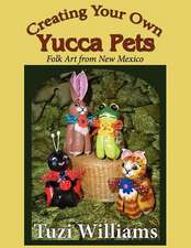 Creating Your Own Yucca Pets