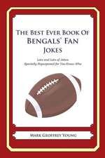 The Best Ever Book of Bengals' Fan Jokes