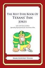 The Best Ever Book of Texans' Fan Jokes