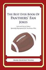 The Best Ever Book of Panthers' Fan Jokes