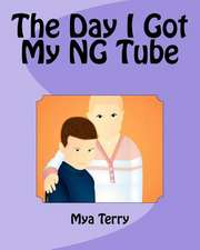 The Day I Got My Ng Tube