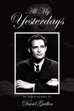 All My Yesterdays