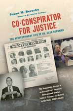 Co-Conspirator for Justice: The Revolutionary Life of Dr. Alan Berkman