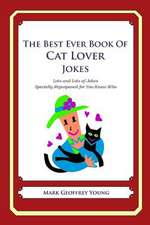 The Best Ever Book of Cat Lover Jokes