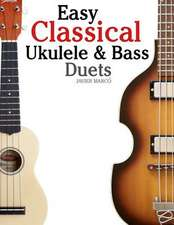 Easy Classical Ukulele & Bass Duets