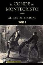 El Conde de Montecristo (Tomo I)