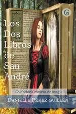 Los DOS Libros de San Andre