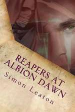 Reapers at Albion Dawn