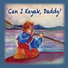 Can I Kayak, Daddy?