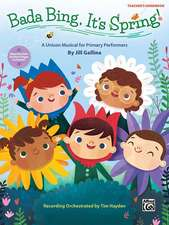 Bada Bing, It's Spring!: A Unison Musical for Primary Performers