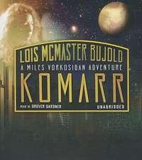 Komarr:  A Miles Vorkosigan Adventure